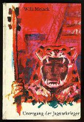 Meinck, Willi:  Untergang der Jaguarkrieger. Die Abenteuer des aztekischen Mädchens Schwarze Blume und ihres Freundes Gefiederter Hirsch, des Großen Kundschafters Obsidianschlange und des spanischen Generalkapitäns Cortés, der mit seinen Landsknechten Mexiko eroberte.