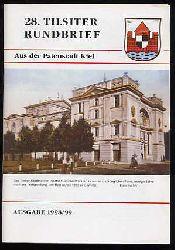 28. Tilsiter Rundbrief aus der Patenstadt Kiel. Ausgabe 1998/99.