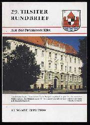 29. Tilsiter Rundbrief aus der Patenstadt Kiel. Ausgabe 1999/2000.