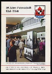 40 Jahre Patenschaft Kiel Tilsit. Sonderabdruck.