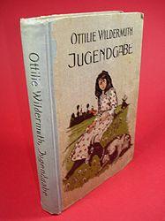 Wildermuth, Ottilie:  Jugendgabe, Erzählungen für Kinder von acht bis zwölf Jahren.