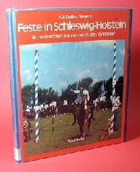 Sievers, Kai Detlev:  Feste feiern in Schleswig-Holstein. Ein lexikalischer Führer durch den Jahreslauf.