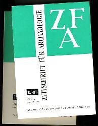 Zeitschrift für Archäologie. ZFA. Bd. 15 in 2 Heften.