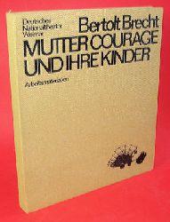 Brecht, Bertolt:  Mutter Courage und ihre Kinder. Arbeitsmaterialien.