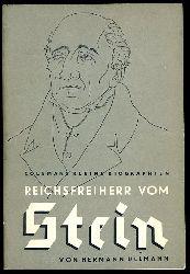 Ullmann, Hermann:  Der Reichsfreiherr vom Stein. Colemans kleine Biographien 42.