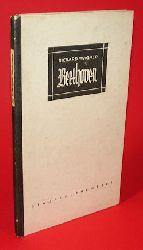 Wagner, Richard:  Beethoven. Staufen Bücherei Bd. 40.