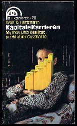 Hartmann, Wolf D.:  Kapitale Karrieren. Mythos und Realität profitabler Geschäfte. nl konkret Bd. 70.