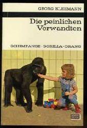 Kleemann, Georg:  Die peinlichen Verwandten. Schimpanse Gorilla Orang. Kosmos Bibliothek Bd. 249. Gesellschaft der Naturfreunde.