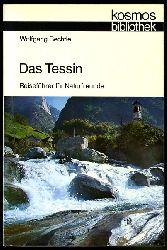 Bechtle, Wolfgang:  Das Tessin. Reiseführer für Naturfreunde. Kosmos. Gesellschaft der Naturfreunde. Die Kosmos Bibliothek 285.