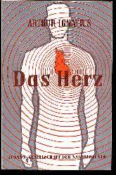 Ignatius, Arthur:  Das Herz. Kosmos. Gesellschaft der Naturfreunde. Die Kosmos Bibliothek 225.