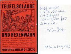 Gloger, Bruno und Walter Zöllner:  Teufelsglaube und Hexenwahn.