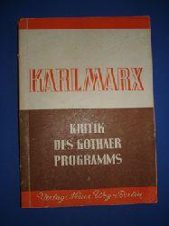 Marx, Karl:  Kritik des Gothaer Programms.