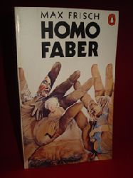 Frisch, Max:  Homo Faber. A Report. Translated from the Geman by Michael Bullock.
