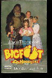 Thompson, Joyce:  Bigfoot und die Hendersons. Das Buch zum Film