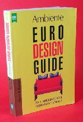Bertsch, Georg C.:  Ambiente. Euro-Design-Guide. Ein Führer durch die Designszene von A-Z.