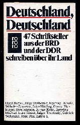 Deutschland, Deutschland : 47 Schriftsteller aus d. BRD u.d. DDR schreiben über ihr Land rororo , 4802