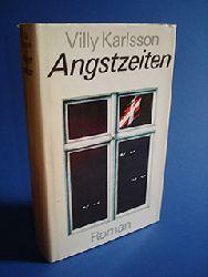 Karlsson, Villy:  Angstzeiten. Roman