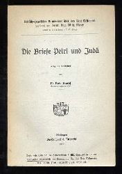 Knopf, Rud.:  Die Briefe Petri und Judä. Kritisch-eregetischer Kommentar über das Neue Testament. Zweite Abteilung.