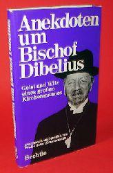 Zimmermann, Wolf-Dieter:  Anekdoten um Bischof Dibelius. Geist und Witz eines großen Kirchenmannes.