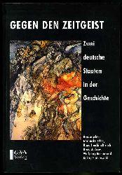 Fischer, Gerhard, Hans-Joachim Krusch Hans (Hrsg.) Modrow u. a.:  Gegen den Zeitgeist. Zwei deutsche Staaten in der Geschichte.