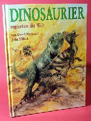 Norman, David:  Dinosaurier regierten die Welt.