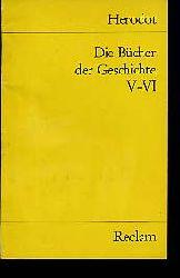 Herodotus:  Die  Bücher der Geschichte. V-VI (Auswahl) Universal-Bibliothek 2204