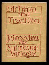 Dichten und Trachten 1. Jahresschau des Suhrkamp Verlages im Frühjahr 1953
