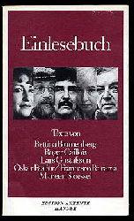 Einlesebuch. Texte von Bettina Blumenberg, Roger Caillois, Lars Gustafsson, Oskar Pastior, Francesco Petrarca u. Marleen Stoessel Edition Akzente