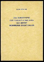 Bühler, Paul:  Die Bedeutung des Christusimpulses als Motiv moderner Dichtungen.