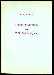 Bühler, Paul:  Kulturimpulse in der Dichtung.
