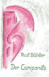 Bühler, Paul:  Der Campanile. Requiem auf Giotto.