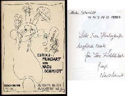 Schmidt, Nadu:  'In Witz af di Vers'n. Lyrik + Mundart Autoren in der Plakaterie Nr. 32