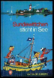Sibbers, Mathilde:  Sundewittchen sticht in See. Göttinger Jugendbücher. Fischer-Buch in Seidenfolie mit bunten Bildern 505.