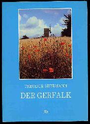Beermann, Theodor:  Der Gerfalk.