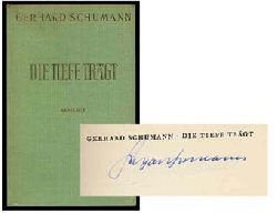 Schumann, Gerhard:  Die Tiefe trägt. Gedichte einer Jugend.