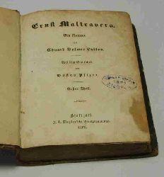 Bulwer, Eduard Lytton  Ernst Maltravers. Erster bis vierter Theil [in einem Buch].