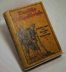 Deutsche Feldpost-Briefe. Schilderungen und Berichte vom Völkerkrieg 1914. Heft 1-14 in einem Buch.