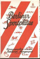 Archiv-Verlag (Hrsg.)  Berliner Sportplätze.