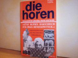 Die  Horen, Zeitschrift für Literatur, Kunst und Kritik. Ausgabe 4-1997.  Fünf Rupien Bakschisch für Iwan Denissowitsch.