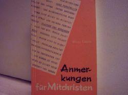 Grün, Willi: Anmerkungen für Mitchristen von Willi Grün. [Ausw., Zusammenstellung u. Hrsg.: Günter Lorenz]