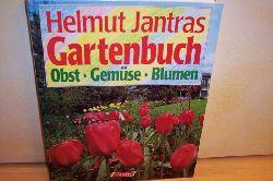Jantra, Helmut: Helmut Jantras Gartenbuch : Obst, Gemüse, Blumen Falken-Sachbuch