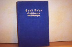 Ernst Zahn: Ernst Zahn : Erzählungen und Dichtungen