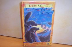 Michels, Tilde: Abenteuerferien mit Mario Tilde Michels
