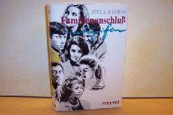 Jella Karras: Familienanschluss inbegriffen