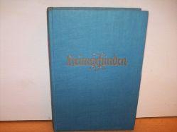 Weinberger, Andreas: Heimgefunden : Ein Volksroman. Romanformung u. Bearb. von Ludwig Anzengrubers gleichnamigem Volksstück [Andreas Weinberger]