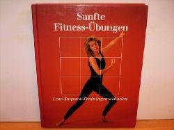 Tölle, Marianne [Red.]: Sanfte Fitness-Übungen. Low-Impact-Trainingsmethoden. [Leitung der dt. Red.: Marianne Tölle. Aus dem Engl. übertr. von Bettina Blank ; Maria Mill].