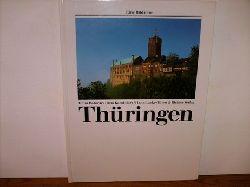 Babovic, Toma, Irina Kaminiarz und Hans Lucke: Thüringen. Eine Bilderreise. Toma Babovic ; Irina Kaminiarz ; Hans Lucke.