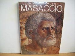Amaducci, Alberto B.: Die Brancacci-Kapelle und Masaccio. Ornella Casazza. [Übers.: Susanne John]