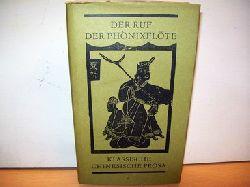 Schwarz, Ernst [Hrsg.]: Der  Ruf der Phönixflöte : Klass. chines. Prosa Band 2