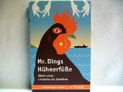 Kendall, Gillian: Mr. Dings Hühnerfüße. Allein unter chinesischen Seebären. Aus dem Englischen von Andrea O